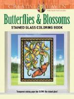 Cover for Creative Haven Butterflies and Blossoms Stained Glass Coloring Book by Carol Schmidt