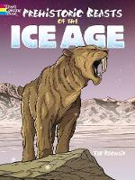 Cover for Prehistoric Beasts of the Ice Age by Ted Rechlin