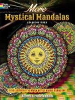 Cover for More Mystical Mandalas Coloring Book by the Illustrator of the Original Mystical Mandalas Coloring Book by Alberta Hutchinson