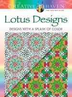 Cover for Creative Haven Lotus: Designs with a Splash of Color by Alberta Hutchinson