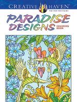Cover for Creative Haven Paradise Designs Coloring Book by Ted Menten