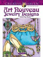 Cover for Creative Haven Art Nouveau Jewelry Designs Coloring Book by Carol Schmidt