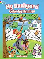Cover for My Backyard Color by Number by Maggie Swanson