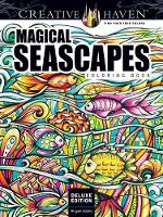 Cover for Creative Haven Deluxe Edition Magical SeaScapes Coloring Book by Miryam Adatto