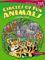 Cover for SPARK Circles of Fun Animals Coloring Book by Maggie Swanson