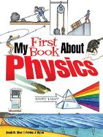 Cover for My First Book About Physics by Patricia J. Wynne