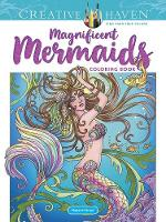 Cover for Creative Haven Magnificent Mermaids Coloring Book by Marjorie Sarnat