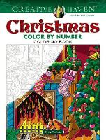 Cover for Creative Haven Christmas Color by Number by George Toufexis