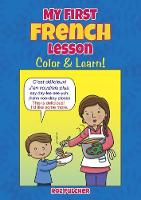 Cover for My First French Lesson Color & Learn! by Roz Fulcher