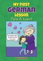 Cover for My First German Lesson Color & Learn! by Roz Fulcher