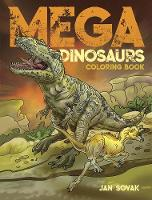 Cover for Mega Dinosaurs Coloring Book by Jan Sovak