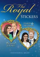 Cover for The Royal Stickers: William & Kate, Harry & Meghan by Eileen Miller