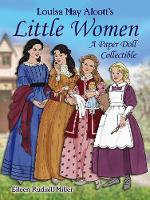 Cover for Louisa May Alcott's Little Women A Paper Doll Collectible by Eileen Miller