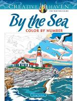 Cover for Creative Haven By the Sea Color by Number by George Toufexis