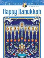 Cover for Creative Haven Happy Hanukkah Coloring Book by Marjorie Sarnat