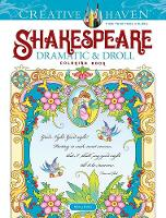 Cover for Creative Haven Shakespeare Dramatic & Droll Coloring Book by Marty Noble