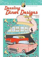 Cover for Creative Haven Dazzling Diner Designs by Jessica Mazurkiewicz