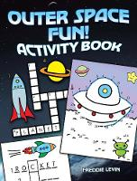 Cover for Outer Space Fun! Activity Book by Freddie Levin