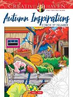 Cover for Creative Haven Autumn Inspirations Color by Number by George Toufexis