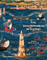 Cover for The Mediterranean in History by David Abulafia