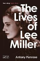 Cover for The Lives of Lee Miller by Antony Penrose