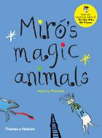 Cover for Miro's Magic Animals by Antony Penrose
