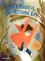 Cover for On A Magical Do-Nothing Day by Beatrice Alemagna