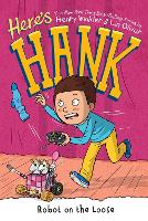 Cover for Here's Hank: Robot on the Loose #11 by Henry Winkler, Lin Oliver
