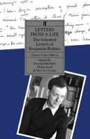 Cover for Letters from a Life  by Benjamin Britten