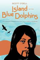 Cover for Island of the Blue Dolphins The Complete Reader's Edition by Scott O'Dell