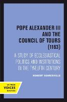 Cover for Pope Alexander III And the Council of Tours (1163)  by Robert Somerville