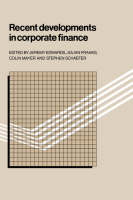 Cover for Recent Developments in Corporate Finance by Jeremy Edwards