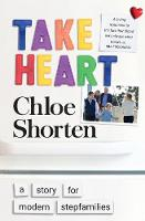 Cover for Take Heart  by Chloe Shorten