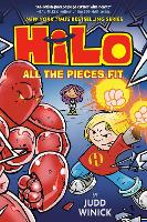 Cover for Hilo Book 6: All the Pieces Fit by Judd Winick