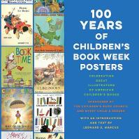 Cover for 100 Years of Children's Book Week Posters by Leonard S. Marcus