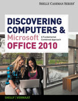 Cover for Discovering Computers and Microsoft Office 2010  by Gary B. Shelly, Misty Vermaat