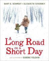 Cover for Long Road on a Short Day by Gary D. Schmidt