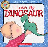 Cover for Lovemeez: I Love My Dinosaur by Caroline Jayne Church