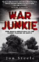 Cover for War Junkie by Jon Steele