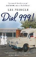 Cover for Dial 999! by Les Pringle