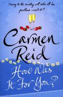 Cover for How Was It For You? by Carmen Reid