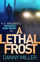Cover for A Lethal Frost  by Danny Miller
