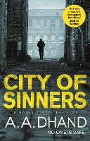 Cover for City of Sinners by A. A. Dhand