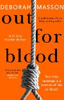 Cover for Out For Blood by Deborah Masson