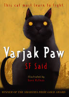 Cover for Varjak Paw by S. F. Said