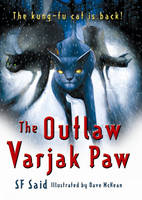 Cover for The Outlaw Varjak Paw by S. F. Said