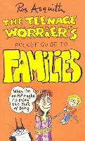 Cover for Teenage Worrier's Guide To Families by Rosalind Asquith