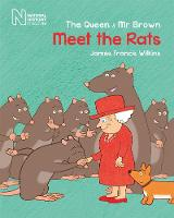 Cover for The Queen and Mr Brown: Meet the Rats by James Francis Wilkins