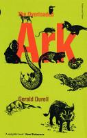 Cover for The Overloaded Ark by Gerald Durrell