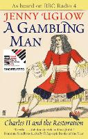 Cover for A Gambling Man  by Jenny Uglow, Jenny Uglow